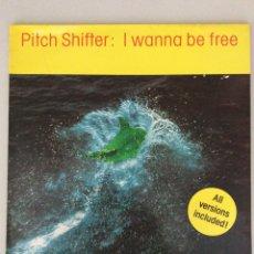 Discos de vinilo: PITCH SHIFTER: I WANNA BE FREE. Lote 279517458