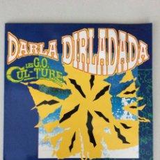 Discos de vinilo: DARLA DIRLADADA. LES G O CUL-TURE. Lote 279518618