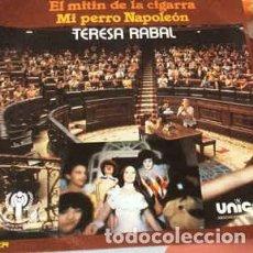 Discos de vinilo: TERESA RABAL - EL MITIN DE LA CIGARRA / MI PERRO NAPOLEÓN - SINGLE SPAIN 1979. Lote 279522973
