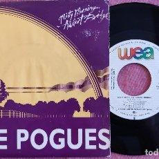Discos de vinilo: SINGLE THE POGUES - MISTY MORNING, ALBERT BRIDGE - 1111 - SPAIN PRESS PROMO (VG/EX++). Lote 279529128