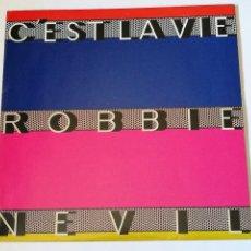 Discos de vinilo: ROBBIE NEVIL - C'EST LA VIE - 1986. Lote 279550128
