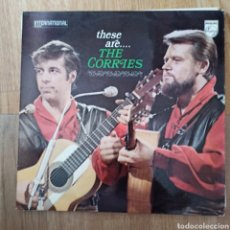 Discos de vinilo: THE CORRIES - THESE ARE.... THE CORRIES (PHILIPS, UK, 1970). Lote 279550198