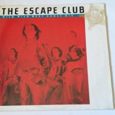 Discos de vinilo: THE ESCAPE CLUB - WILD, WILD WEST - 1988. Lote 279550318