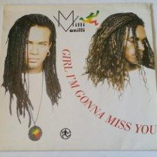 Discos de vinilo: MILLI VANILLI - GIRL I'M GONNA MISS YOU - 1989. Lote 279555563