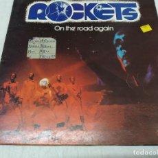 Discos de vinilo: ROCKETS - ON THE ROAD AGAIN. Lote 279556143