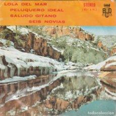 Discos de vinilo: ORQUESTA DE JULIO LORENTE - LOLA DEL MAR + 3 (EP BCD 1975). Lote 279566773