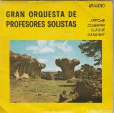 Discos de vinilo: GRAN ORQUESTA DE PROFESORES SOLISTAS - AFFICHE + 3 (EP AUDIO 1974) VINILO COMO NUEVO. Lote 279567098