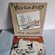 Discos de vinilo: 2 LP'S DE HABANERAS, GRUP VENTIJOL Y CALELLA DE PALAFRUGELL. Lote 279741158