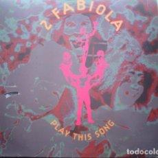 Discos de vinilo: 2 FABIOLA PLAY THIS SONG. Lote 280122638