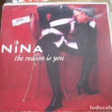 Discos de vinilo: NINA THE REASON IS YOU. Lote 280122903