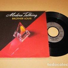 Discos de vinilo: MODERN TALKING - BROTHER LOUIE - SINGLE - 1986. Lote 254079845