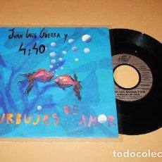 Discos de vinilo: JUAN LUIS GUERRA Y 4.40 - BURBUJAS DE AMOR - SINGLE - 1990. Lote 280128753