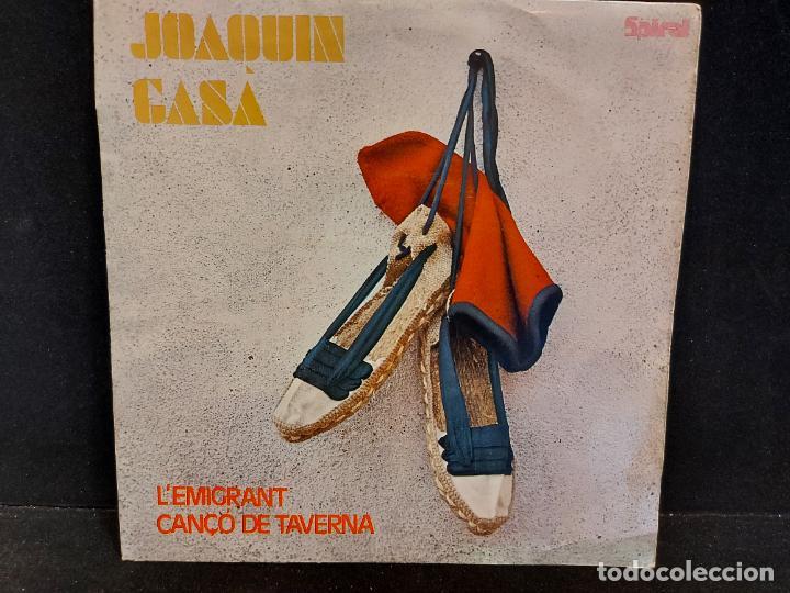 JOAQUIN GASA / L'EMIGRANT-CANÇÓ DE TAVERNA / SINGLE-SPIRAL-1971 / MBC. ***/*** (Música - Discos - Singles Vinilo - Solistas Españoles de los 70 a la actualidad)