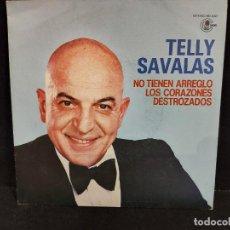 Discos de vinilo: TELLY SAVALAS / NO TIENEN ARREGLO LOS CORAZONES DESTROZADOS / SINGLE-CARNABY-1981 / MBC. ***/***. Lote 280399118