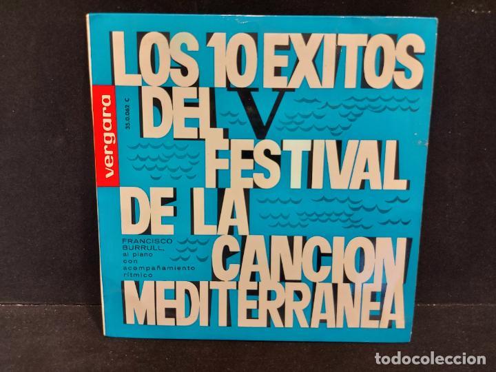 LOS 10 ÉXITOS DEL FESTIVAL DE LA CANCIÓN MEDITERRÁNEA / EP-VERGARA-1963 / MBC. ***/*** (Música - Discos de Vinilo - EPs - Otros Festivales de la Canción)