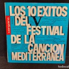 Discos de vinilo: LOS 10 ÉXITOS DEL FESTIVAL DE LA CANCIÓN MEDITERRÁNEA / EP-VERGARA-1963 / MBC. ***/***. Lote 280400123