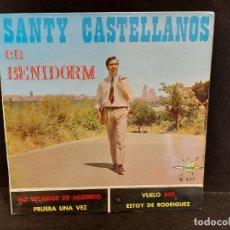 Discos de vinilo: SANTY CASTELLANOS EN BENIDORM / EP - MARFER-1966 / MBC. ***/***. Lote 280403748