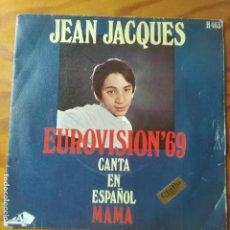 Discos de vinilo: JEAN JACQUES EUROVISION - CANTA: MAMA EN ESPAÑOL. Lote 280540428