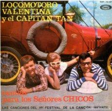 Discos de vinilo: LOCOMOTORO, VALENTINA Y EL CAPITAN TAN - CANTAN PARA LOS SEÑORES CHICOS - EP SPAIN - MOVIEPLAY. Lote 280704073