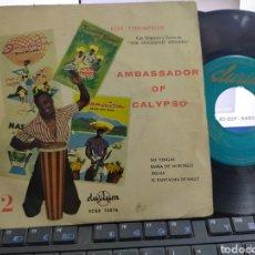 Discos de vinilo: ROY THOMPSON EP AMBASSADOR OF CALYPSO NO VENGAS + 3 ESPAÑA ESCUCHADO. Lote 280725653