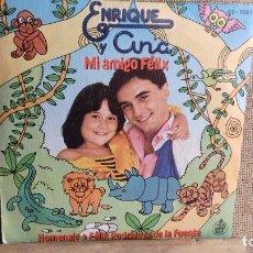 Discos de vinilo: ENRIQUE Y ANA MI AMIGO FELIX. Lote 280760073