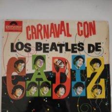 Discos de vinilo: CARNAVAL CON LOS BEATLES DE CÁDIZ. Lote 280820353