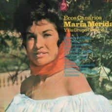 Discos de vinilo: MARIA MERIDA Y SU GRUPO CANARIO - ECOS CANARIOS / LP HISPAVOX DE 1965 / PERFECTO ESTADO RF-9979. Lote 280828563