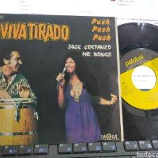 Disques de vinyle: VIVA TIRADO SINGLE 1971 ESPAÑA. Lote 280935383
