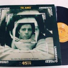Discos de vinilo: UMBERTO TOZZI-MAXI TE AMO-EN ESPAÑOL. Lote 280945973