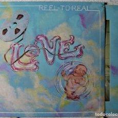 Discos de vinilo: LOVE.REEL-TO-REAL...PROG..USA...EX...7º ALBUM..MUY ESCASO. Lote 281048613