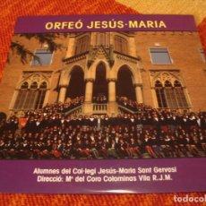 Discos de vinilo: ORFEÓ JESÚS MARIA LP SANT GERVASI AUDIOVISUALS DE SARRIÀ ESPAÑA 1988. Lote 281779233