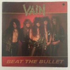 Discos de vinilo: VAIN – BEAT THE BULLET, UK 1989 ISLAND RECORDS. Lote 281993423