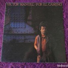 Discos de vinil: VÍCTOR MANUEL – POR EL CAMINO, VINYL LP 1983 SPAIN CBS 25362. Lote 282249558