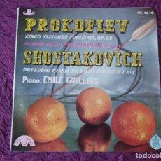 Discos de vinilo: PROKOFIEV / CHOSTAKOVITCH / EMILE GUILLELS, VINYL SINGLE 1961 SPAIN HC 46-10. Lote 282566803