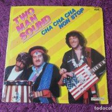 Discos de vinilo: TWO MAN SOUND – CHA CHA CHA NON STOP ,VINYL LP 1980 SPAIN S 60.618. Lote 282963678