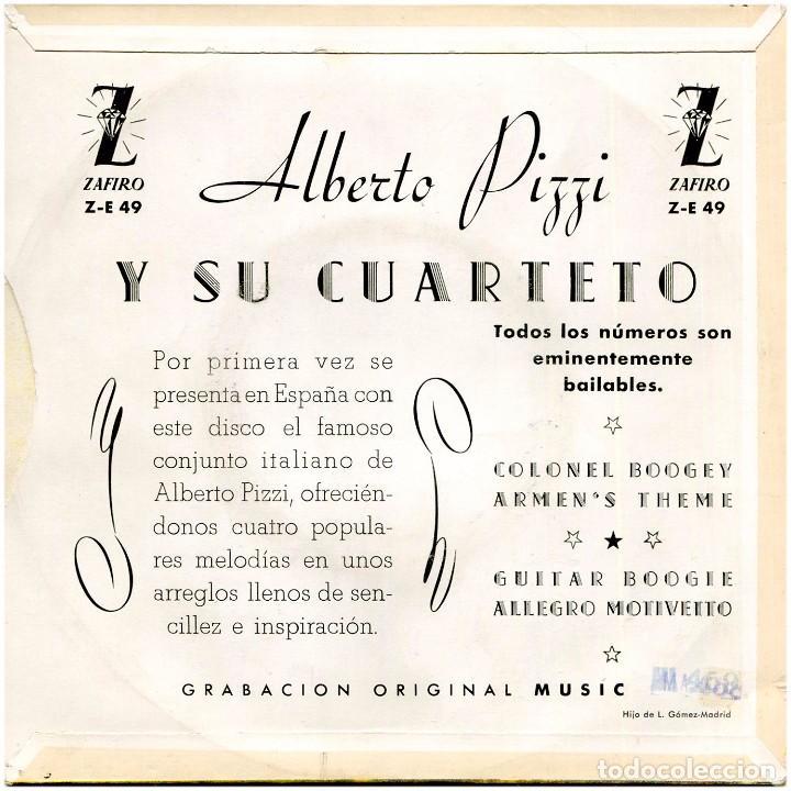 Discos de vinilo: Alberto Pizzi (Alberto Pizzigoni) y su quarteto - Coloney Boogey - Ep Spain 1959 - Zafiro Z-E 49 - Foto 2 - 283065013