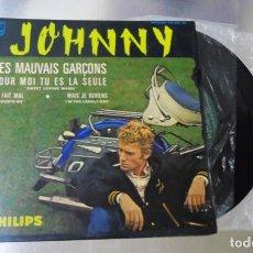 Discos de vinilo: JOHNNY HALLYDAY ---LES MAUVAIS GARÇONS & POUR MOI TU ES LA SEU- + 2- AÑO 1964 -VINILO/FUNDA (VG+ ). Lote 283067983
