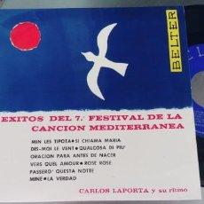 Discos de vinilo: CARLOS LAPOTA-EP EXITOS DEL 7ª FESTIVAL DE LA CANCION MEDITERRANEA. Lote 283181428