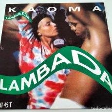 Discos de vinilo: VINILO MAXI SINGLE DE KAOMA. LAMBADA. 1989.. Lote 283182103