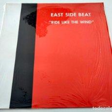 Discos de vinilo: VINILO MAXI SINGLE DE EAST SIDE BEAT. RIDE LIKE THE WIND. 1993.. Lote 283183148