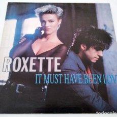 Discos de vinilo: VINILO MAXI SINGLE DE ROXETTE. IT MUST HAVE BEEN LOVE. 1986.. Lote 283185388