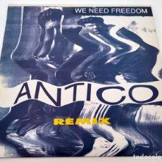 Discos de vinilo: VINILO MAXI SINGLE DE ANTICO. WE NEED FREEDOM. 1991.. Lote 283185573