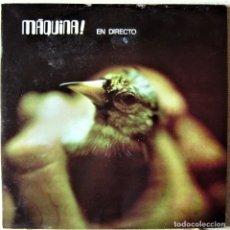 Discos de vinilo: MAQUINA EN DIRECTO EDICION COLECCIONISTAS..2 LP´S...VINILOS COMO NUEVOS. Lote 283360733