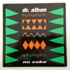 Discos de vinilo: DR. ALBAN – NO COKE / NO COKE (INSTR.) SWEDEN,1990 SWEMIX. Lote 283362778