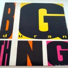 Discos de vinilo: VINILO LP DE DURAN DURAN. BIG THING. 1988.. Lote 283373828