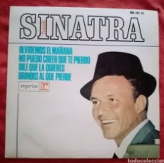 """Discos de vinilo: 1966 ANTIGUO VINILO 7"""" 45 RPM, EP FRANK SINATRA OLVIDEMOS EL MAÑANA, NO PUEDO CREER QUE TE PIERDO... Lote 283454083"""