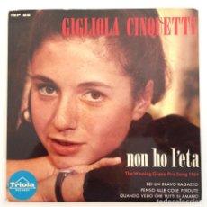Discos de vinilo: GIGLIOLA CINQUETTI – NON HO L'ETA SWEDEN,1964 TRIOLA. Lote 283501933