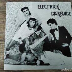 Discos de vinil: ELECTRICK GARBAGE - L'ESCARGOT ******** RARO SINGLE PUNK FRANCÉS 1979 ORIGINAL NUMERADO. Lote 283843423
