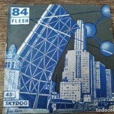 Discos de vinil: 84 FLESH - SALTED CITY ******** RARO SINGLE PUNK FRANCÉS 1978. Lote 283844228
