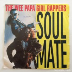 Discos de vinilo: WEE PAPA GIRL RAPPERS – SOULMATE / WE KNOW IT UK,1988 JIVE. Lote 283905338